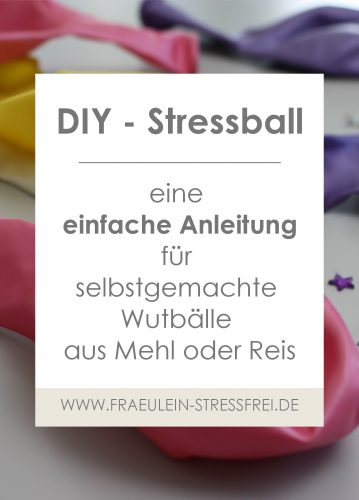 Häufig Heute wird gebastelt - DIY Stressball • Fräulein Stressfrei ZU59