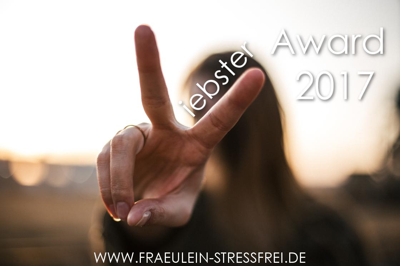 liebster Award 2017 Fräulein Stressfrei