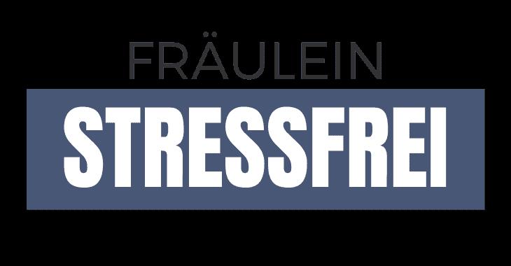 Fräulein Stressfrei – Stressbewältigung im Alltag