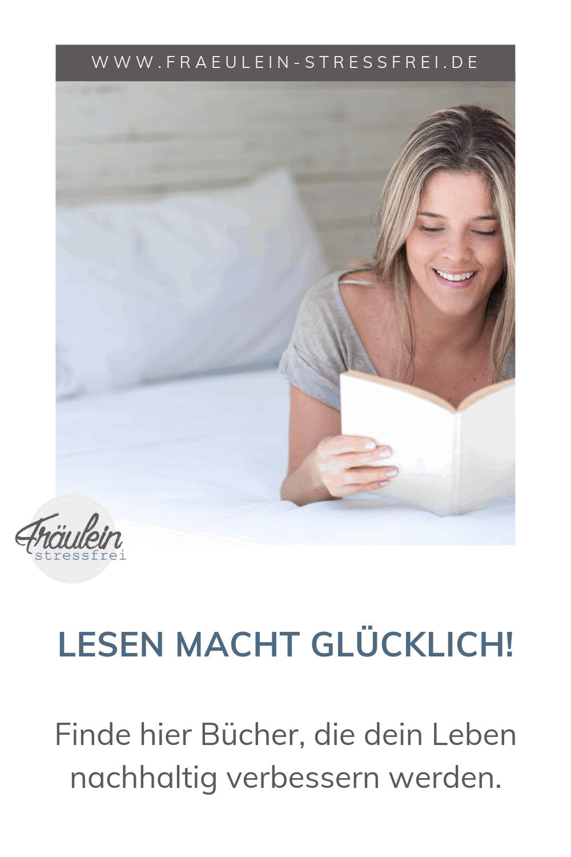 Lesen macht glücklich - Bücher und Ratgeber, die dein Leben verbessern werden