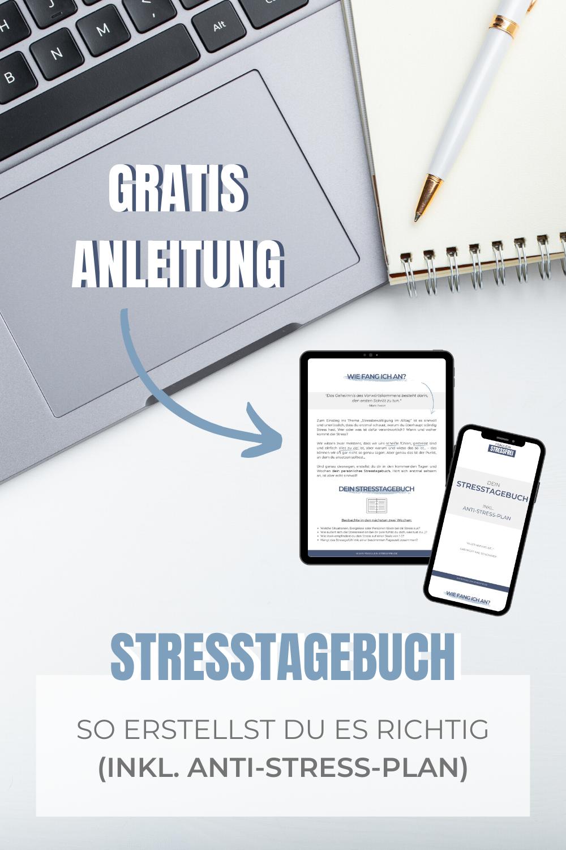 Gratisanleitung Stresstagebuch inkl. Anti-Stress-Plan - der erste Schritt in ein Leben mit weniger Stress