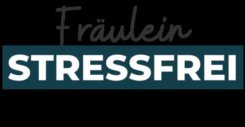 Fraeulein Stressfrei - Stressbewältigung für Frauen