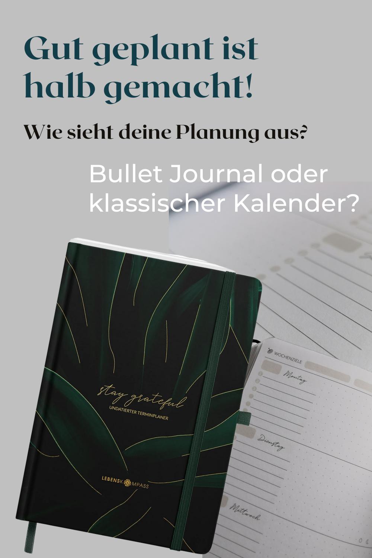 Gut geplant ist halb gemacht! Wie planst du? Mit einem klassischen Kalender oder im Bullet Journal? Die Kalender und auch das Bullet Journal der Firma Lebenskompass machen die Entscheidung echt nicht einfacher, denn beide sind echt schön!
