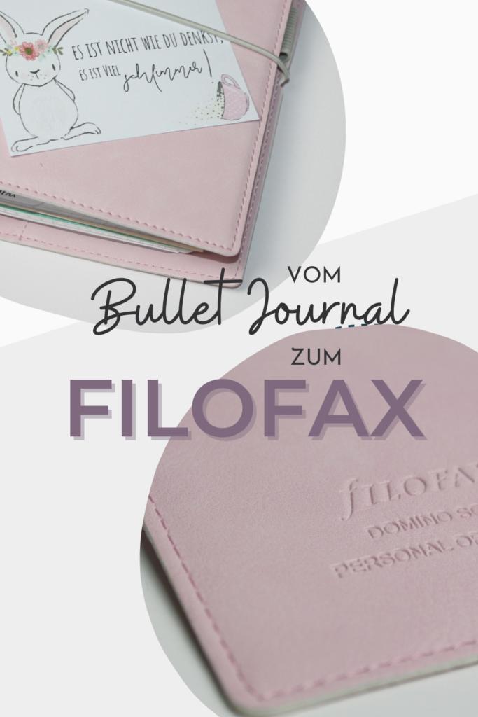 Wechsel vom Bullet Journal zum Filofax - warum ich den Kalender für meine Planung bevorzuge - Perfektionismus trifft Bullet Journal